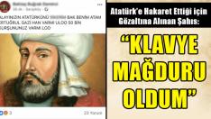 Atatürk'e Hakaret Eden Şahıs: Klavye Mağduru Oldum