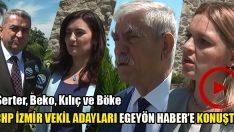 CHP İzmir Adayları Egeyön Haber'e Konuştu