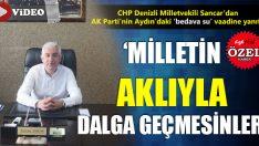 """CHP'li Sancar: """"Denizli'de de Suyu Bedava Vermeye Başlasınlar"""""""