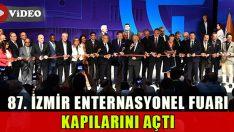 87. İzmir Enternasyonel Fuarı Kapılarını Açtı