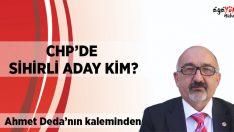 CHP'de Ne Oluyor? Sihirli Aday Kim?
