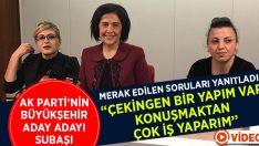 AK Parti'nin Kadın Büyükşehir Aday Adayı Şubaşı Gazetecilerin Sorularını Yanıtladı