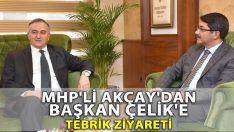 MHP'li Akçay'dan AK Partili Başkan Çelik'e Tebrik Ziyareti