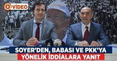 Soyer'den babası ve PKK'ya yönelik iddialara yanıt