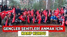 Gençler, Şehitleri Anmak İçin Kamp Kurdu