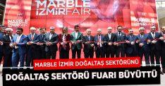 MARBLE İzmir Fuarı doğal taş sektörünü, doğal taş sektörü de fuarı büyüttü