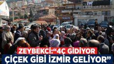"""Zeybekci:""""4Ç gidiyor, çiçek gibi İzmir geliyor"""""""