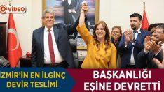 İzmir'in en ilginç devir teslimi: Başkanlığı eşine devretti