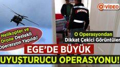 Ege'de Büyük Uyuşturucu Operasyonu!