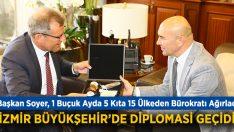 İzmir Büyükşehir'de Diplomasi Geçidi