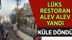 Lüks Restoran Alev Alev Yandı!