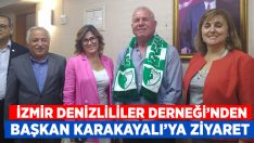 İzmir'deki Denizlililerden başkan Karakayalı'ya ziyaret