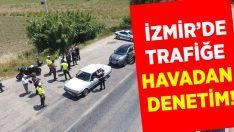 İzmir'de Trafiğe Havadan Denetim