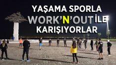 Bilinçli Spor Yapmak İçin Work'n'Out
