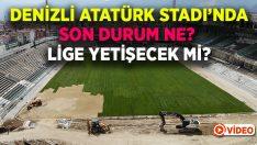 Denizli Atatürk Stadı lige yetişecek mi?