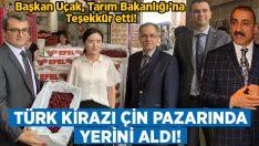 Türk Kirazı Çin pazarında yerini aldı!