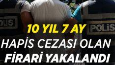 Aydın'da 10 yıl 7 ay hapis cezası bulunan cezaevi firarisi yakalandı