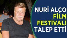 Nuri Alço Festival İstedi