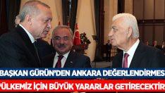 Başkan Gürün, Ankara buluşmasını değerlendirdi