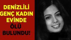 32 yaşındaki Selin Avşarcan evinde ölü bulundu!
