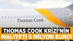 Thomas Cook krizi 5 milyon euro kaybettirdi!