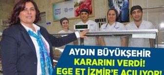 Aydın Büyükşehir'de karar verildi.. Ege Et İzmir'e şube açıyor!