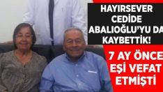 Cedide Abalıoğlu'nu da kaybettik!