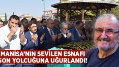 Manisa esnaflarından Ersan Başaran son yolcuğuna uğurlandı