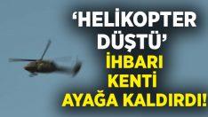 Aydın'da 'Helikopter düştü' ihbarı kenti ayağa kaldırdı!