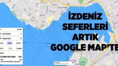İzmir'de deniz seferleri Google Haritalar'da!
