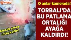 İzmir Torbalı'da yanan ateşteki şiddetli patlama korkuttu.. Gerçek sonra ortaya çıktı!