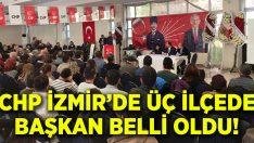 CHP İzmir'de Urla, Seferihisar ve Bayındır ilçe başkanları belli oldu!