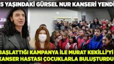 Kanseri yenen Gürsel, Murat Kekilli ile birlikte kanser hastası çocuklarla buluştu