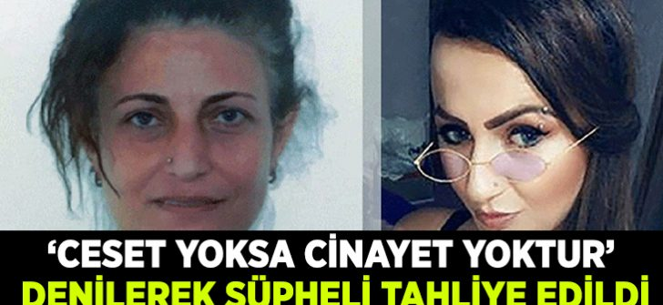 Nursel Doğan ve Emre Duran nerede? 'Ceset yoksa cinayet yoktur' denilerek tahliye edildi!