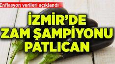 İzmir'de zam şampiyonu: Patlıcan