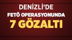 Denizli'de FETÖ operasyonunda 7 şahıs yakalandı