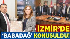 İzmir'de Başkan Atlı ve Babadağ konuşuldu!