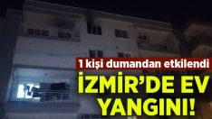 İzmir'de ev yangını: 1 kişi dumandan etkilendi!