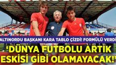 Altınordu Başkanı futbolun geleceğini değerlendirdi!