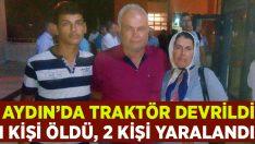 Aydın Yenipazar'da traktör kazasında Saniye Erdemir hayatını kaybetti!