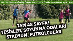 'Futbol Dönüş' kuralları belli oldu