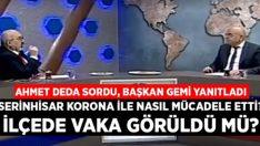 Başkan Gemi açıkladı, Serinhisar'da koronavirüs vakası görüldü mü?