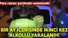 Bir ay içerisinde ikinci kez alkollü araç kullanırken yakalanınca cezası katlandı!