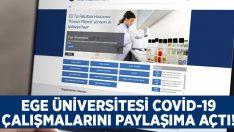 Ege Üniversitesi Koronavirüs çalışmalarını paylaşıma açtı!