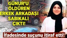 Gülnur Kocabaş'ı öldüren erkek arkadaşı sabıkalı çıktı!
