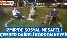 İzmir'de sosyal mesafeli 'çember daire' içinde kordon keyfi!