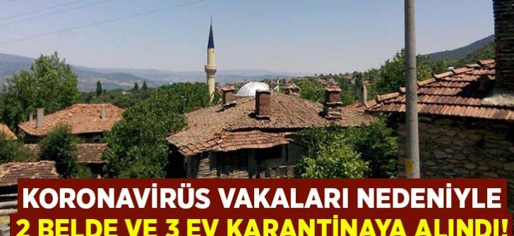 Koronavirüs vakaları artınca 2 belde ve 3 ev karantinaya alındı!