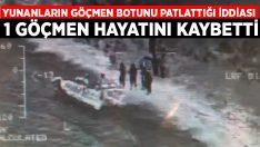 Yunanların göçmen botunu patlattığı iddiası: 1 göçmen hayatını kaybetti