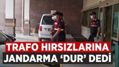 Trafo hırsızları kıskıvrak yakalandı