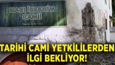 Tarihi Tarihi Hacı İbrahim Ağa Camisi ilgi bekliyor!